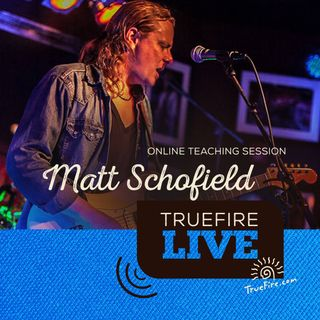 Matt Schofield - Blues Speak Rhythm & In The Jam Guitar Lessons, Performance, & Interview