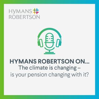 The climate is changing - is your pension changing with it? - Episode 29