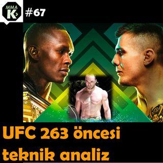 MMA Klinik #67 - Egemen Baranok ile UFC 263 öncesi teknik analizi!