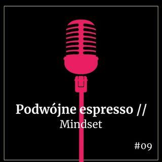 #09//Mindset