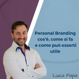 Personal Branding cosè come si fa e come può esserti utile