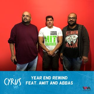 Ep. 328: Cock & Bull Year End Rewind feat. Amit and Abbas