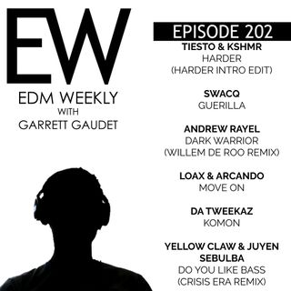 EDM Weekly Episode 202