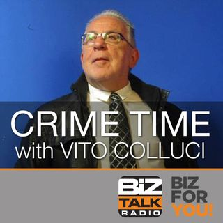 Crime Time with Vito Colucci