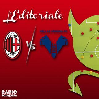 L'Editoriale di Milan-Hellas Verona 3-2 | Una rimonta epica nel segno di Castillejo