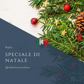 185. Q&A: Speciale di Natale 🎁