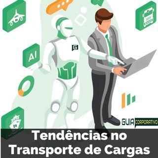 Tendências no Transporte de Cargas