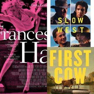 First Cow / Frances Ha / Slow West - Episodio 11