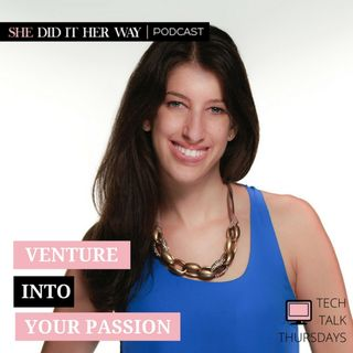 SDH102: Venture Into Your Passion, A Candid Conversation with Jessica Peltz