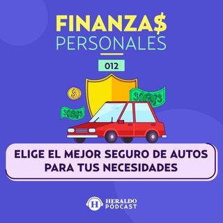 ¿Cómo elegir el mejor seguro de auto?   Finanzas Personales: tips para elegir tu seguro