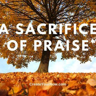 2143 A Sacrifice of Praise