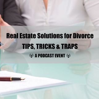 Real Estate Solutions for Divorce