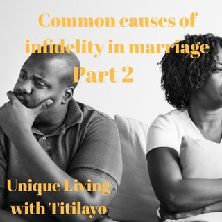 COMMON CAUSES OF INFIDELITY IN MARRIAGE PART 2 (PORNOGRAPHY AND BOREDOM)