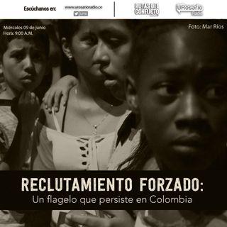 Reclutamiento forzado: un flagelo que persiste en Colombia