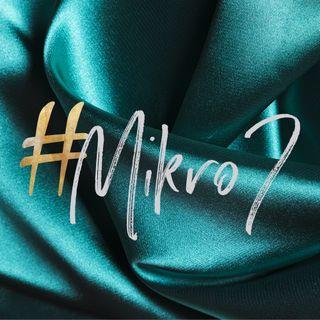 #MIKRO7