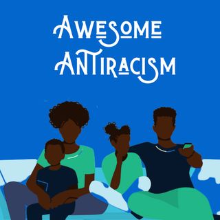 Awesome Antiracism