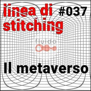 Ep. 37 - Il metaverso