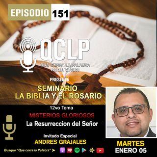 QCLP 1ER MISTERIO GLORIOSO LA RESURRECCION DEL SENOR