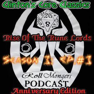 Clinton's Core Classics Season 3 EP.3 : Pathfinder's Rise Of The Rune Lords Anniversary Ed.