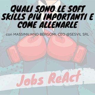 JR 45 | Quali sono le soft skills più importanti e come allenarle - con Massimiliano Bergomi