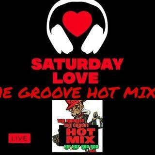 THE GROOVE HOT MIXX PODCAST RADIO SATURDAY LOVE