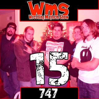 15th Anniversary | Wrestling Mayhem Show 747