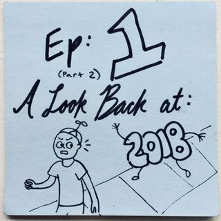 Ep 1.2: A Look Back at 2018