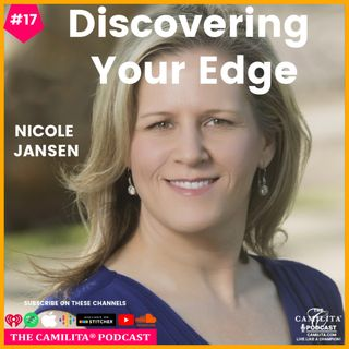 17: Nicole Jansen | Discovering Your Edge