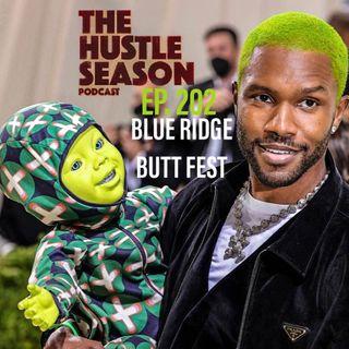 The Hustle Season: Ep. 202 Blue Ridge Butt Fest
