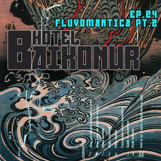 S02E24 - Fluvomantica pt.2