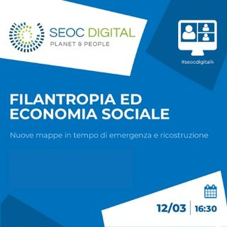 Filantropia ed economia sociale: nuove mappe in tempo di emergenza e ricostruzione