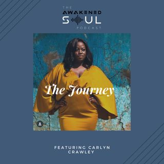 The Journey ft. Carlyn Crawley