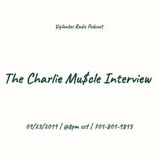 The Charlie Mu$cle Interview.
