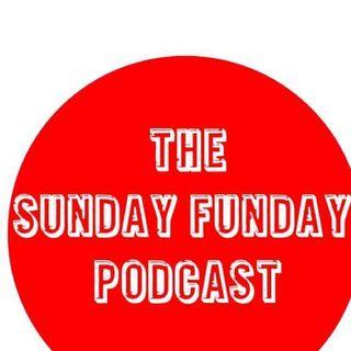 The Sunday Funday Podcast