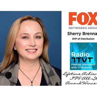 Radio ITVT: Award Series - Sherry Brennan, SVP of Distribution, Fox Networks