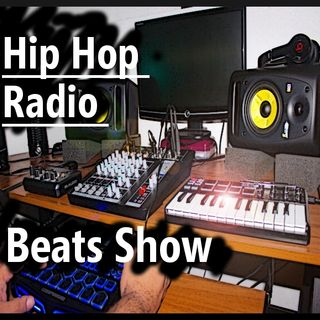 HipHop Radio  Beats Show July 20 2019 Ep #2