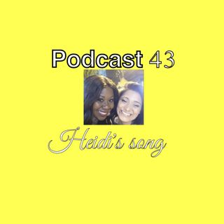 """Pocast 43. A song for Heidi """"live"""""""