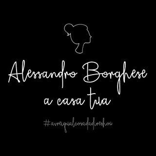 Alessandro Borghese a casa tua