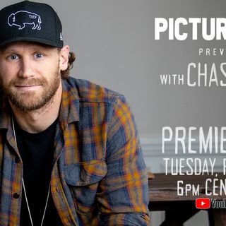 PICTURE THIS! with CHASE RICE - PREVIEW #2