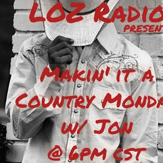 Makin' it a Country Monday w/ Jon