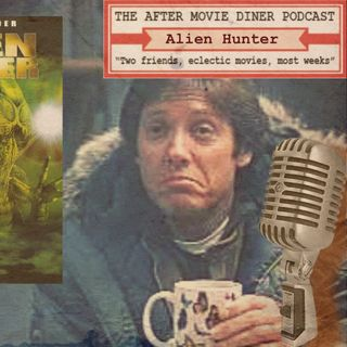 "Ep 279 - Alien Hunter - A Sleazy Spader Springtime! 4: ""Please Sleaze Me"" No.2"