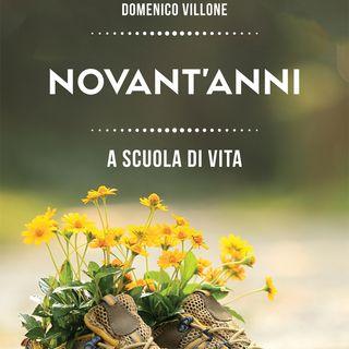 """Domenico Villone """"Novant'anni"""""""