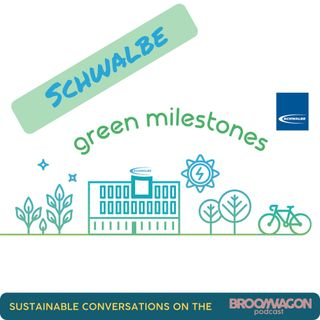 Sustainable Conversations on the BroomWagon 🚌 Episode 4: Schwalbe