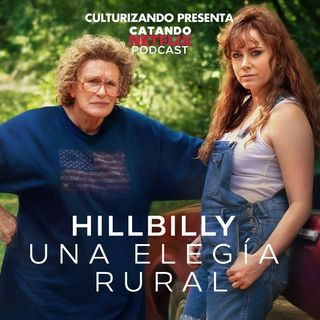 Hillbilly Elegy • Catando Netflix • Series y Películas