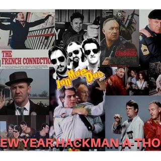 Ep 238 - New Year's Special - The Hackman-A-Thon