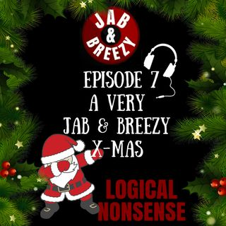 Episode 7 - A Very Jab & Breezy  Christmas