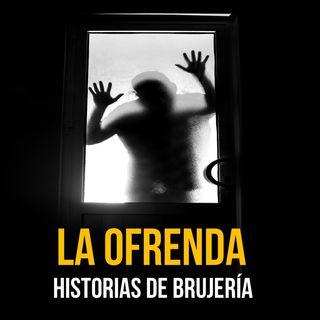 La Ofrenda (Historias De Terror)