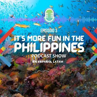 ¡En Filipinas, es más Divertido! Episodio 3