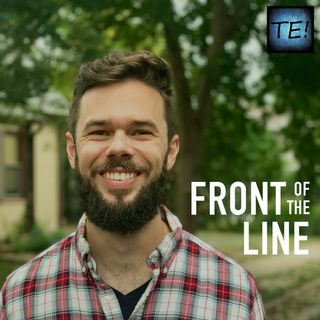 FOTL: Ep 12b - Marcus Tenney, part 2 of 3