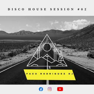 disco house sesion #02 facu rodriguez dj 29-5-20
